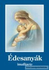 Édesanyák imafüzete