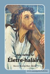 Életre-halálra – Elmélkedések írások imakönyv