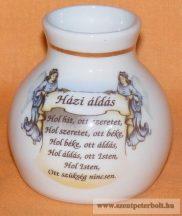 Porcelán váza Házi Áldással